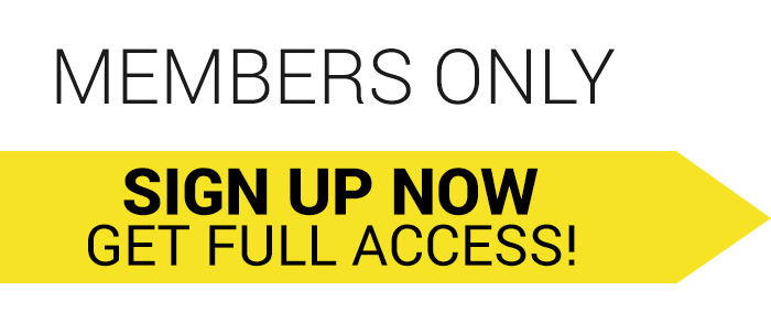 Members Only. Sign up now to get full access