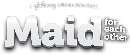 Maid for Each Other - A Girlsway Original Mini-Series