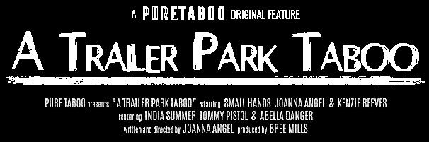 A Trailer Park Taboo